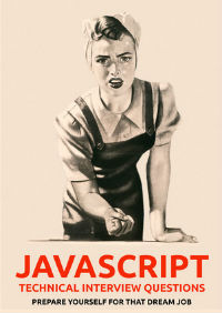 Prepare Yourself For That JavaScript Dream Job